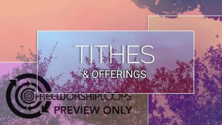 Reflections Tithes and Offerings Video